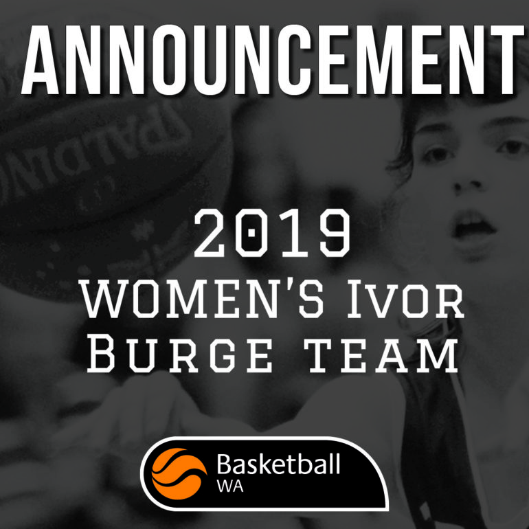 2019 Ivor Burge Women's Team Announcement